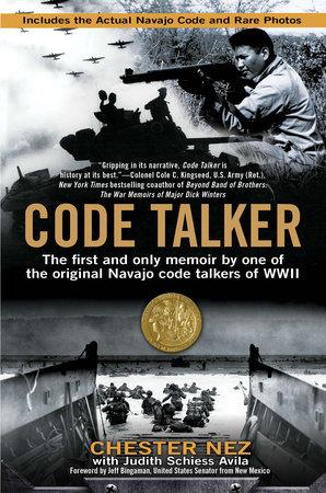 Code Talker by Chester Nez and Judith Schiess Avila