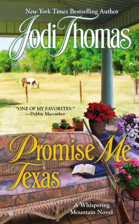 Promise Me Texas by Jodi Thomas