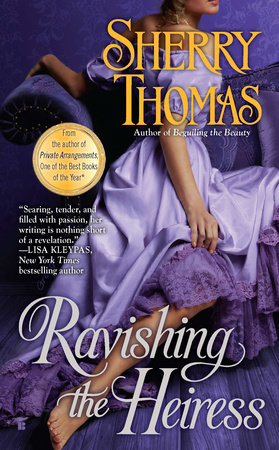 Ravishing the Heiress by Sherry Thomas | PenguinRandomHouse com: Books