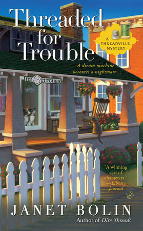Threaded for Trouble by Janet Bolin