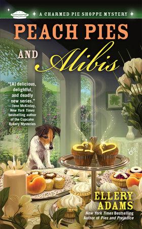 Peach Pies and Alibis by Ellery Adams