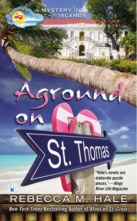 Aground on St. Thomas by Rebecca M. Hale