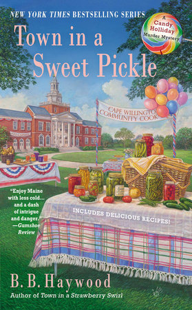 Town in a Sweet Pickle by B. B. Haywood