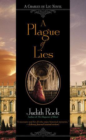 A Plague of Lies by Judith Rock