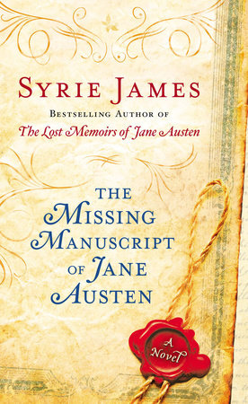 The Missing Manuscript of Jane by Syrie James