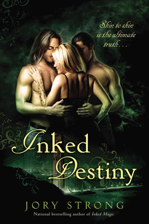 Inked Destiny by Jory Strong