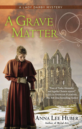 A Grave Matter by Anna Lee Huber