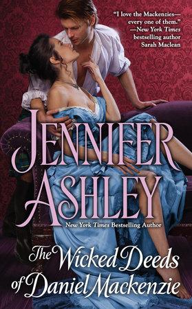 The Wicked Deeds of Daniel Mackenzie by Jennifer Ashley
