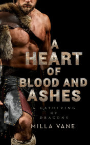 A Heart of Blood and Ashes