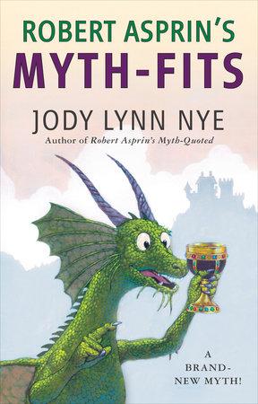 Robert Asprin's Myth-Fits by Jody Lynn Nye