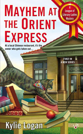 Mayhem at the Orient Express by Kylie Logan