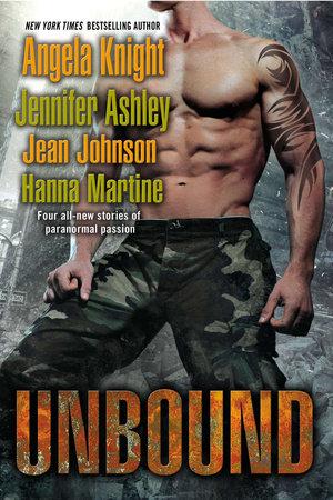 Unbound by Angela Knight, Jennifer Ashley, Jean Johnson and Hanna Martine
