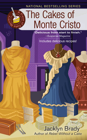 The Cakes of Monte Cristo by Jacklyn Brady