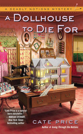 A Dollhouse to Die For by Cate Price