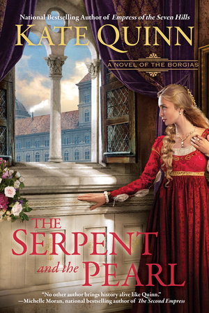 The Serpent and the Pearl by Kate Quinn