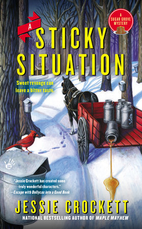 A Sticky Situation by Jessie Crockett