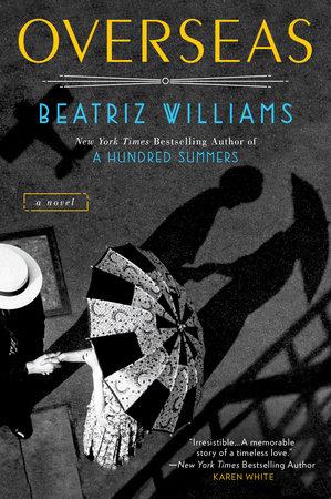 Overseas by Beatriz Williams