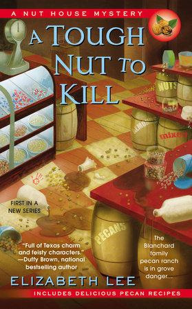 A Tough Nut to Kill by Elizabeth Lee