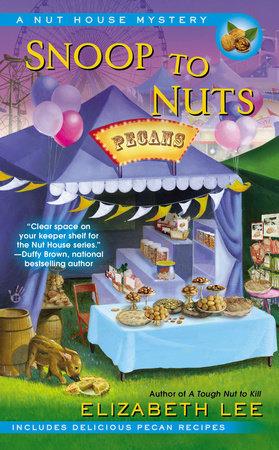 Snoop to Nuts by Elizabeth Lee