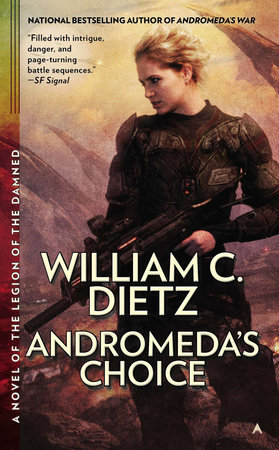 Andromeda's Choice by William C. Dietz