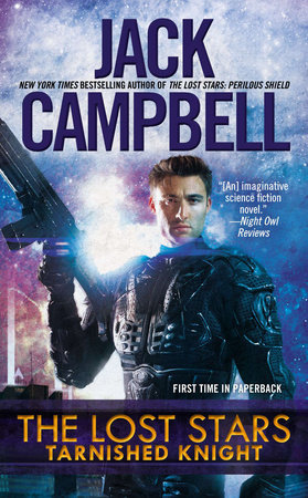 The Lost Stars: Tarnished Knight by Jack Campbell
