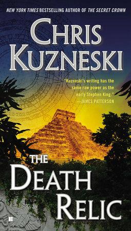 The Death Relic by Chris Kuzneski