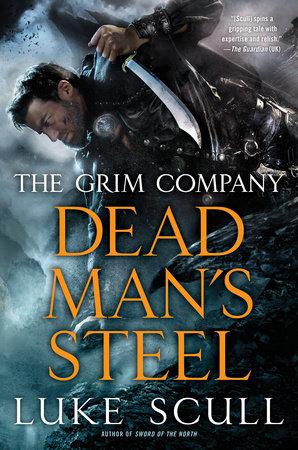 Dead Man's Steel by Luke Scull