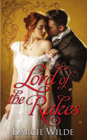 Lord of the Rakes by Darcie Wilde