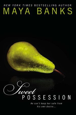 Sweet Possession by Maya Banks