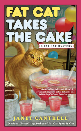Fat Cat Takes the Cake by Janet Cantrell