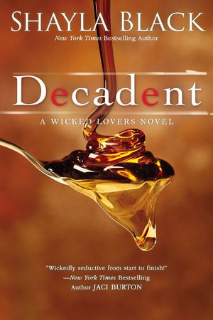 Decadent by Shayla Black