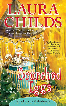 Scorched Eggs by Laura Childs