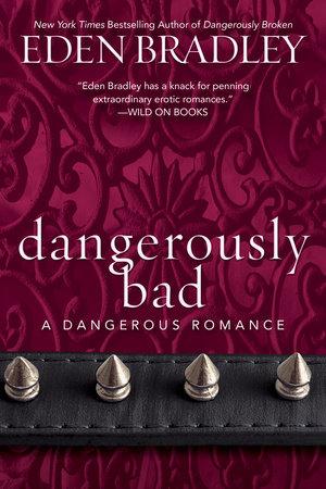 Dangerously Bad