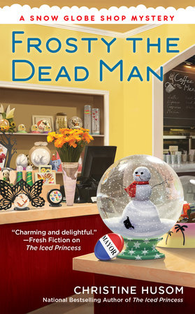 Frosty the Dead Man by Christine Husom