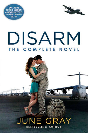 Disarm: The Complete Novel by June Gray