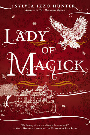 Lady of Magick by Sylvia Izzo Hunter
