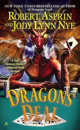 Dragons Deal by Robert Asprin and Jody Lynn Nye