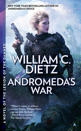 Andromeda's War by William C. Dietz