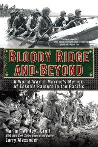 Bloody Ridge and Beyond