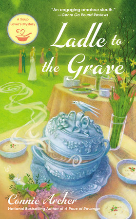 Ladle to the Grave by Connie Archer