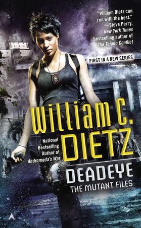 Deadeye by William C. Dietz