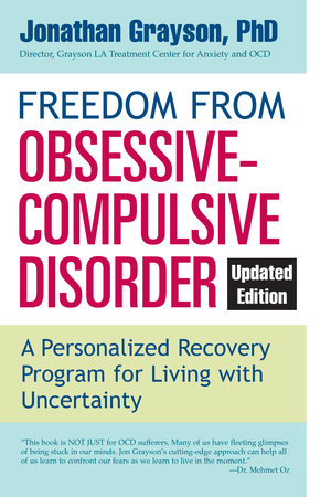 Freedom from Obsessive Compulsive Disorder by Jonathan Grayson