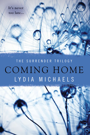 Coming Home by Lydia Michaels