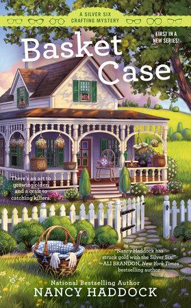 Basket Case by Nancy Haddock
