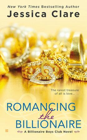 Romancing the Billionaire by Jessica Clare