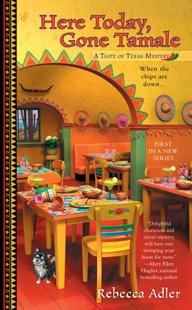 Here Today, Gone Tamale by Rebecca Adler