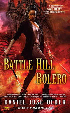 Battle Hill Bolero by Daniel José Older