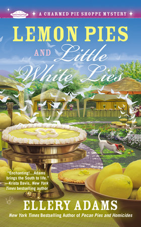Lemon Pies and Little White Lies by Ellery Adams