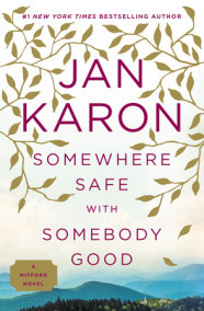 Somewhere Safe with Somebody Good
