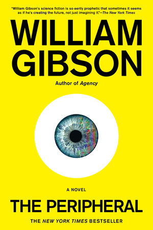 The Peripheral by William Gibson